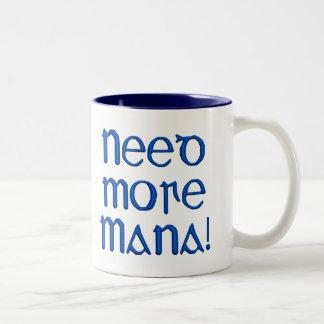 More Mana Coffee Mug