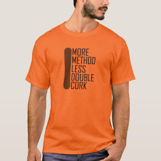 More Method Less Double Cork T-Shirt