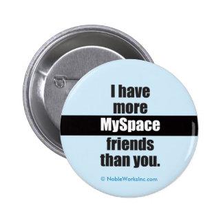 More MySpace Friends (Button) Button