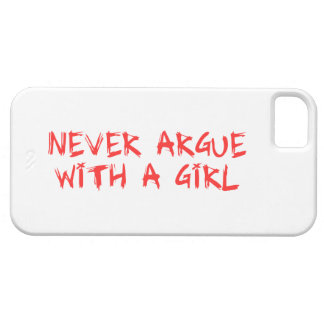 more never argue with A girl iPhone SE/5/5s Case