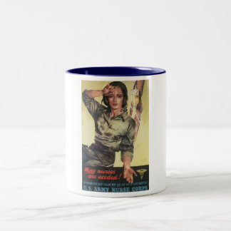 More Nurses are needed! U.S. Army Nurse Corps Mug