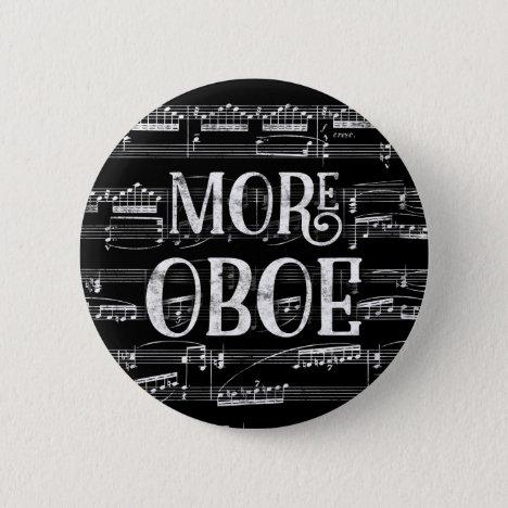 More Oboe Chalkboard - Black White Music Button