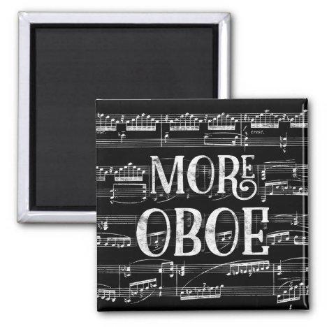 More Oboe Chalkboard - Black White Music Magnet