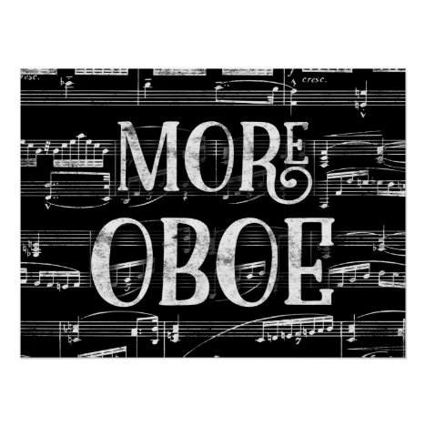More Oboe Chalkboard - Black White Music Poster