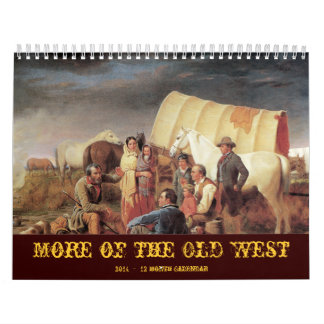 More of the Olds West 2014 Wall Calendars