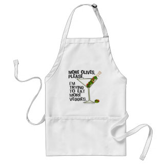 More OLIVES - I'm Trying To Eat More Veggies! Adult Apron