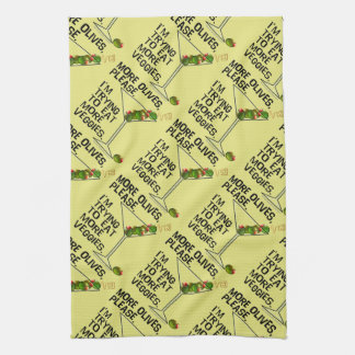 More OLIVES - I'm Trying To Eat More Veggies! Kitchen Towel