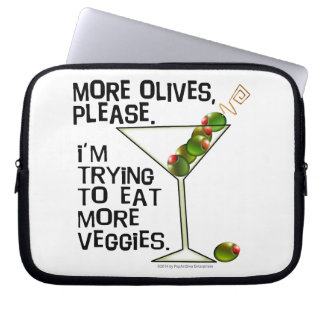 More OLIVES - I'm Trying To Eat More Veggies! Laptop Sleeves