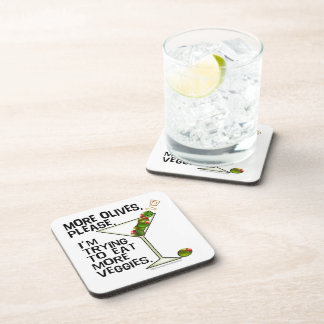 More Olives Please. I'm Trying to Eat More Veggies Coaster