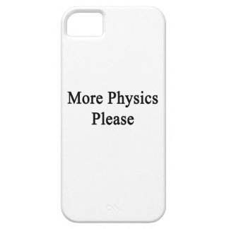 More Physics Please iPhone 5 Cases