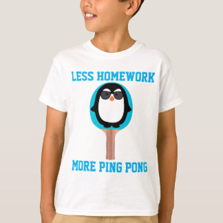 More Ping Pong T-Shirt