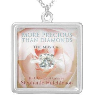 MORE PRECIOUS THAN DIAMONDS: The Musical  necklace