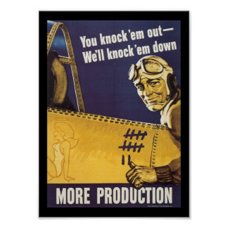 More Production World War 2 Poster