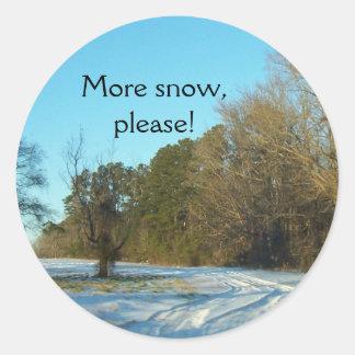 """""""More snow, please!"""" Classic Round Sticker"""