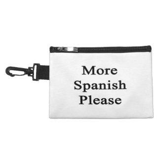 More Spanish Please Accessories Bag