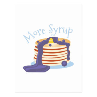 More Syrup Postcard