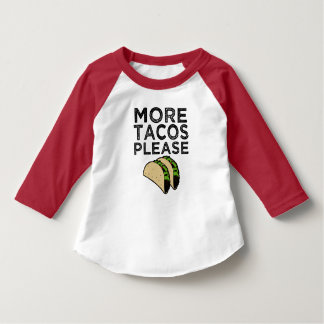 More Tacos Please funny toddler boys shirt