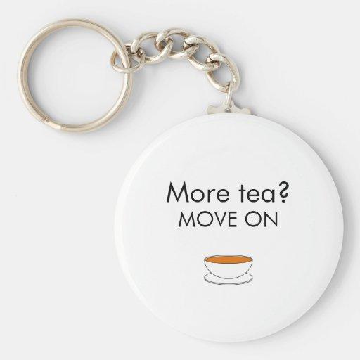 More tea? MOVE ON Key Chain