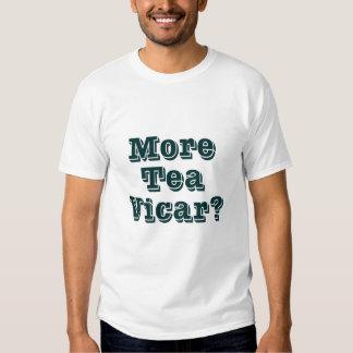 More Tea Vicar T-shirt