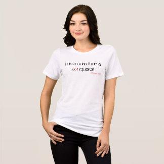More than a Conqueror T-Shirt