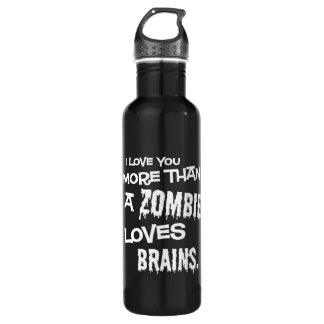 - More Than A Zombie Loves Brains Stainless Steel Water Bottle