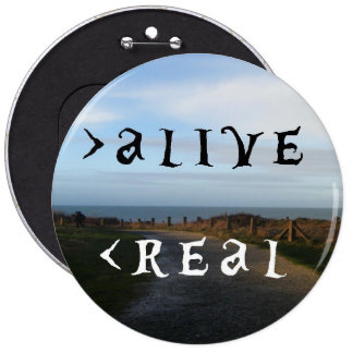 More than alive, less than real button