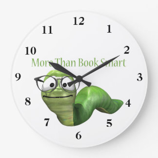 More Than Book Smart Book Worm Large Clock