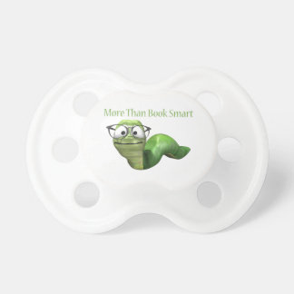 More Than Book Smart Book Worm Pacifier