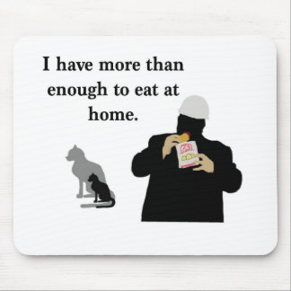 More than Enough to Eat Mouse Pad