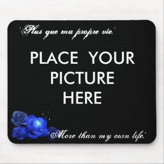 More than my own Life Mouse Pad