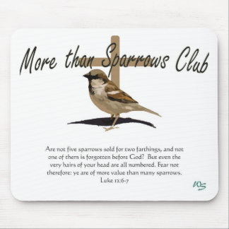 More Than Sparrows Mouse Pad