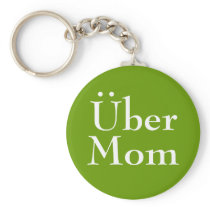 More than Super Mom... Keychain