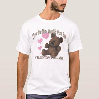 More Than Teddy Bear T-Shirt