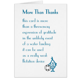 More Than Thanks - a funny Thank You Poem Greeting Card