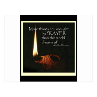 More Things Are Wrought By Prayer Postcard