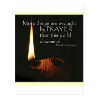 More Things Are Wrought With Prayer Postcard