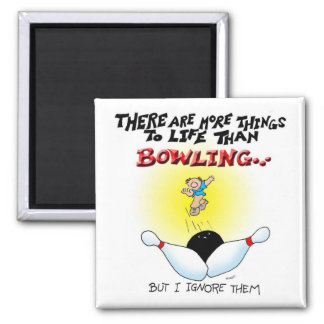 More Things Than Bowling 2 Inch Square Magnet