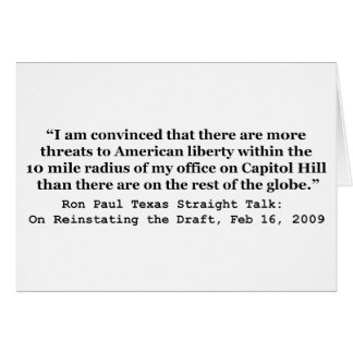More Threats on Capitol Hill Quote by Ron Paul Card