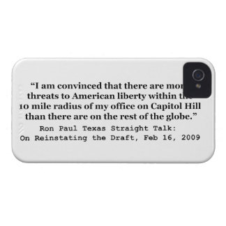 More Threats on Capitol Hill Quote by Ron Paul iPhone 4 Case