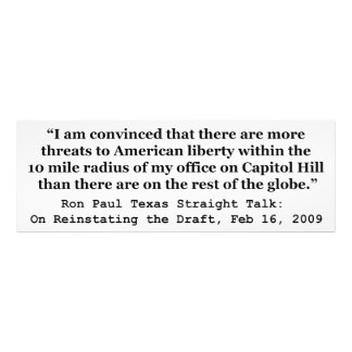 More Threats on Capitol Hill Quote by Ron Paul Photographic Print