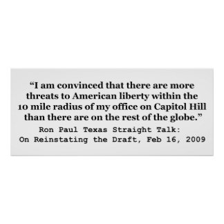 More Threats on Capitol Hill Quote by Ron Paul Poster