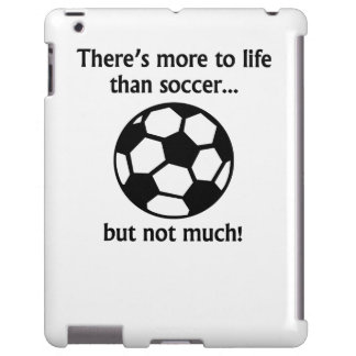 More To Life Than Soccer