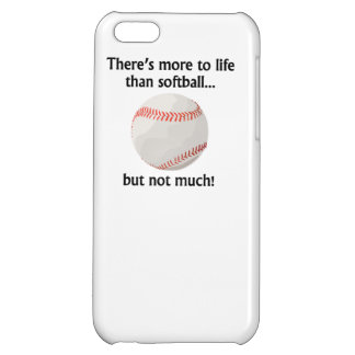 More To Life Than Softball iPhone 5C Cases