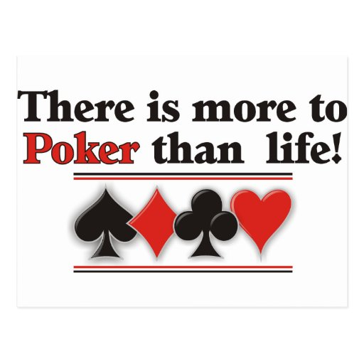More to Poker Post Card