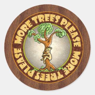 More Trees Please Classic Round Sticker