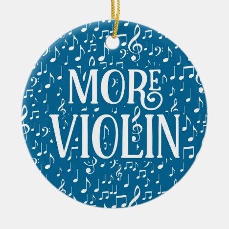 More Violin - Blue White Music Ceramic Ornament