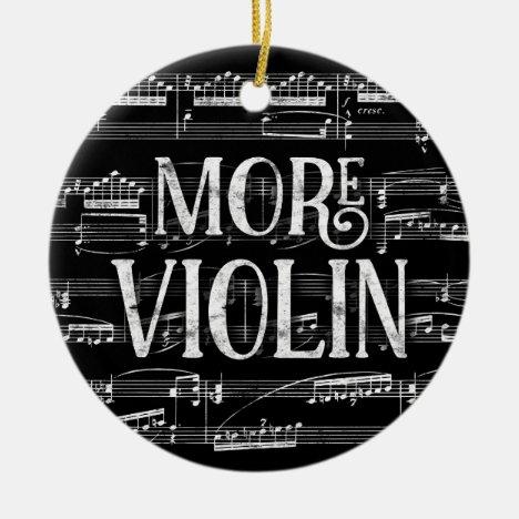 More Violin Chalkboard - Black White Music Ceramic Ornament