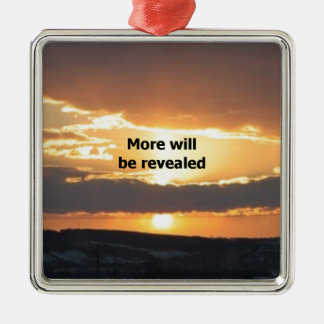 More Will Be Revealed Square Metal Christmas Ornament