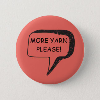 More Yarn Please Badge Button