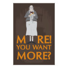 More! You want more? Poster